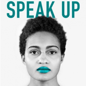Speak Up Campaign Photo